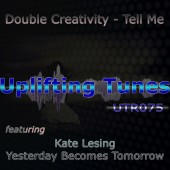 Double Creativity Feat. Kate Lesing - Yesterday Becomes Tomorrow (original Mix) on Revolution Radio
