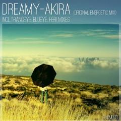 Dreamy - Akira (tranceye Remix) on Revolution Radio