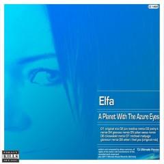 Elfa-a Planet With The Azure Eyes (joshy K Remix) on Revolution Radio
