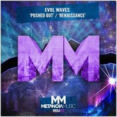 Evol Waves - Renaissance (original Mix) on Revolution Radio