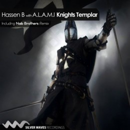 Hassen B And A.l.a.m.i - Knights Templar (nab Brothers Remix) on Revolution Radio