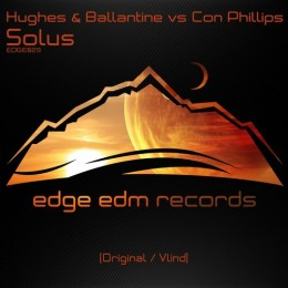 Hughes And Ballantine Vs. Con Phillips - Solus (vlind Remix) on Revolution Radio