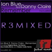 Ion Blue And Danny Claire - Remember (zuri Remix) on Revolution Radio
