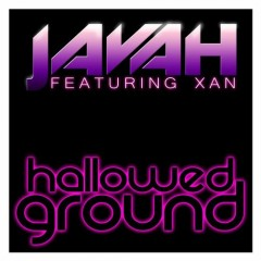Javah Feat Xan - Hallowed Ground (fallen Skies Dub Mix) on Revolution Radio