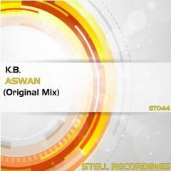 K.b. - Aswan (original Mix) on Revolution Radio