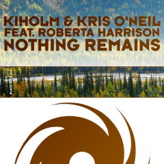 Kiholm And Kris Oneil Featuring Roberta Harrison  -  Nothing Remains (radio Edit) on Revolution Radio