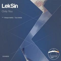 Leksin - Only You (original Mix) on Revolution Radio