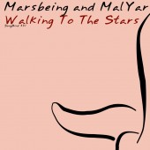 Marsbeing & Malyar  - Walking To The Stars (original Mix) on Revolution Radio
