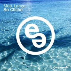 Matt Lange - So Cliche (original Mix) on Revolution Radio