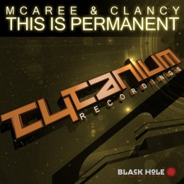 Mcaree And Clancy - This Is Permanent (original Mix) on Revolution Radio