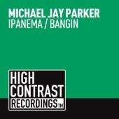 Michael Jay Parker - Bangin (original Mix) on Revolution Radio
