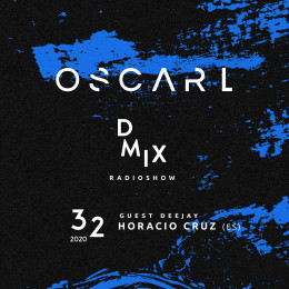 Oscar L - Dmix 247 With Horacio Cruz [10.08.2020] on Revolution Radio