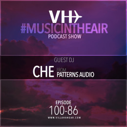Villahangar Captain - Music In The Air 100-86 With Che From Patterns Audio [26.10.2020] on Revolution Radio