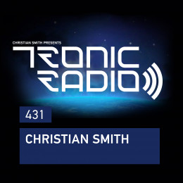 Christian Smith - Tronic Radio 431 [30.10.2020] on Revolution Radio