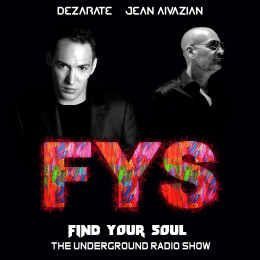 Dezarate - Find Your Soul 239 With Jean Aivazian [28.11.2020] on Revolution Radio
