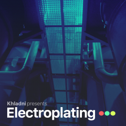 Khladni - Electroplating 138 [22.04.2021] on Revolution Radio