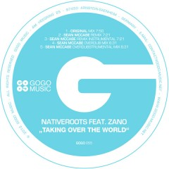 Nativeroots Feat. Zano - Taking Over The World (sean Mccabe Remix Instrumental) on Revolution Radio