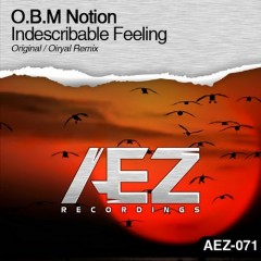 O.b.m Notion - Indescribable Feeling (oiryal Remix) on Revolution Radio