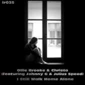 Ollie Brooke & Christa  - I Still Walk Home Alone (vocal Mix) on Revolution Radio