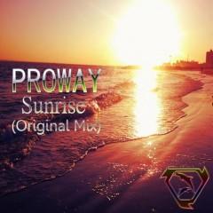 Proway - Sunrise (original Mix) on Revolution Radio