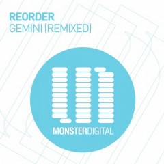 Reorder - Gemini (adam Ellis Remix) on Revolution Radio