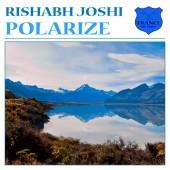 Rishabh Joshi  -  Polarize  Original Mix on Revolution Radio