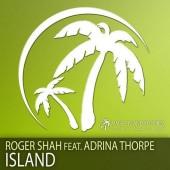 Roger Shah Feat. Adrina Thorpe  - Island (radio Edit) on Revolution Radio