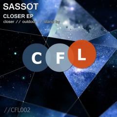 Sassot - Closer (original Mix) on Revolution Radio