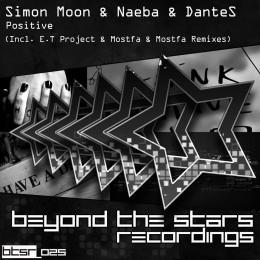 Simon Moon And Naeba And Dantes - Positive (e.t Project Remix) on Revolution Radio