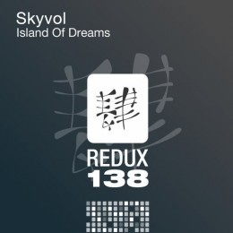 Skyvol - Island Of Dreams (original Mix) on Revolution Radio