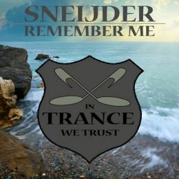 Sneijder - Remember Me (extended Mix) on Revolution Radio