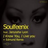 Soulfeenix Feat. Janyssha Lyon  - I Know  I Live  (edmund Remix) on Revolution Radio