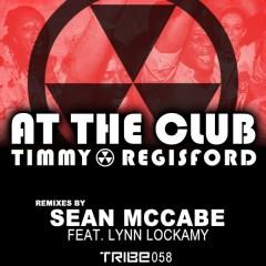 Timmy Regisford Lynn Lockamy - At The Club (sean Mccabes Slummin Instrumental Mix) on Revolution Radio