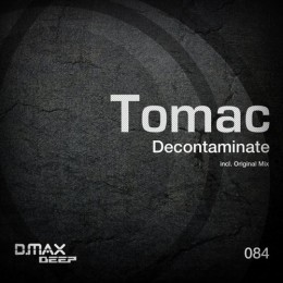 Tomac - Decontaminate (original Mix) on Revolution Radio