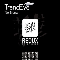 Tranceye - No Signal (original Mix) on Revolution Radio