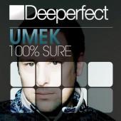 Umek - 100 Percent Sure (original Mix) on Revolution Radio