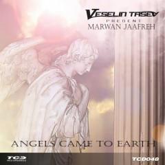 Veselin Tasev Pres Marwan Jaafreh  -  Angels Came To Earth (veselin Tasev Uplifting Remix) on Revolution Radio