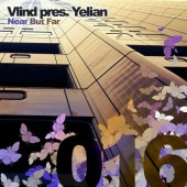 Vlind Pres. Yelian - Near But Far (original Mix) on Revolution Radio