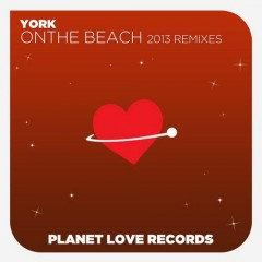 York - On The Beach 2013 (york Vs Ikerya Project And Digital Elements Radio Edit) on Revolution Radio